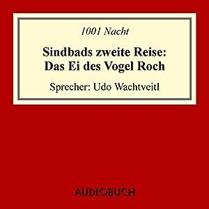 Sindbads zweite Reise: Das Ei des Vogel Roch Hörbuch