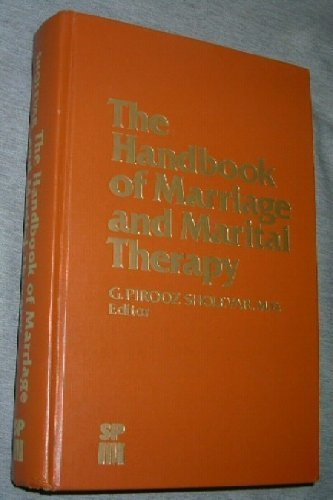 The Handbook of Marriage and Marital Therapy (Sp Medical & Scientific Books)