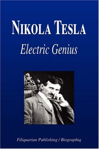 Nikola Tesla - Electric Genius (Biography)