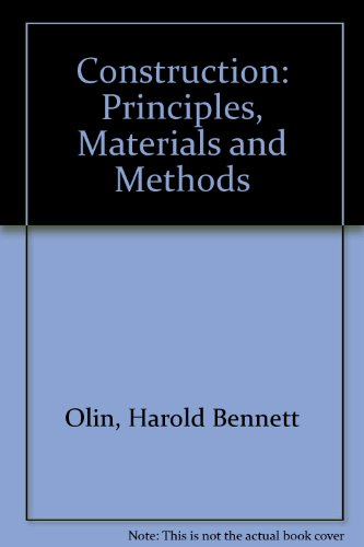 Construction: Principles, Materials and Methods