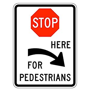 MUTCD R1-5cL - Stop Here for Pedestrians, 3M Reflective Sheeting, Highest Gauge Aluminum,Laminated, UV Protected, Made in U.S.A