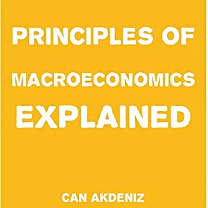 Principles of Macroeconomics Explained Audiobook