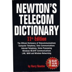 newtons-telecom-dictionary-11th-edition