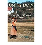 img - for [(Juggling Truths )] [Author: Unity Dow] [Sep-2004] book / textbook / text book