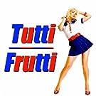 Tutti Frutti (100 Original Recordings)