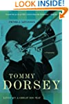 Tommy Dorsey: Livin' in a Great Big W...