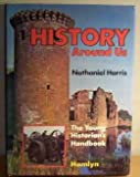 History Around Us (0600395294) by Harris, Nathaniel