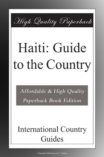 Haiti: Guide to the Country