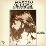 Rodolfo Mederos Generas De Todas Maneras