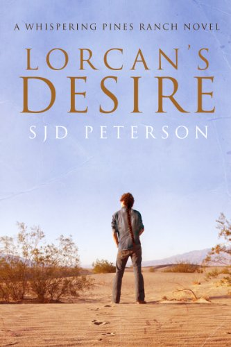 Lorcan's Desire (A Whispering Pines Ranch Novel)