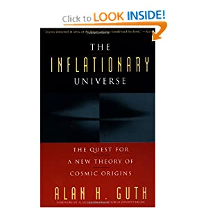 The Inflationary Universe: The Quest for a New Theory of Cosmic Origins Alan H. Guth