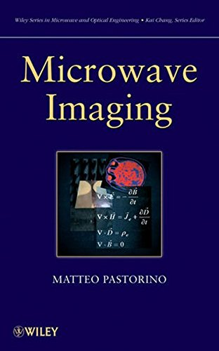 Microwave Imaging (Wiley Series in Microwave and Optical Engineering)