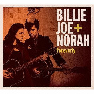 Billie Joe Armstrong & Norah Jones 『foreverly』