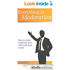 Everything in Moderation - How to chair, moderate and otherwise lead events