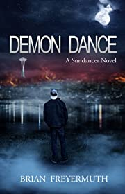 Demon Dance (A Sundancer Novel)
