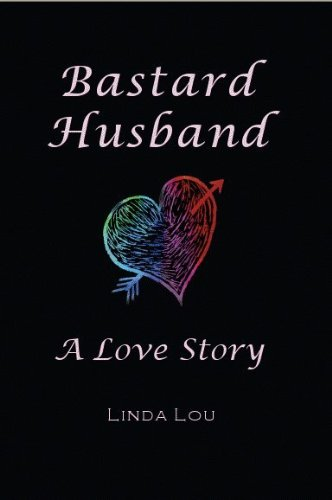Bastard Husband: A Love Story