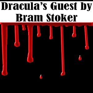 Dracula's Guest | [Bram Stoker]