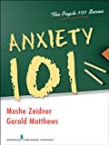 img - for Anxiety 101 (Psych 101) book / textbook / text book