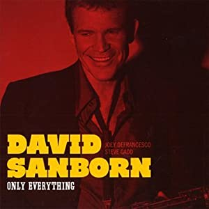David Sanborn Only Everything cover