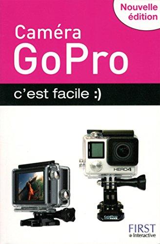 Caméra GoPro, c'est facile