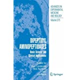 Dipeptidyl Aminopeptidases: Basic Science and Clinical Applications (Advances in Experimental Medicine and Biology...