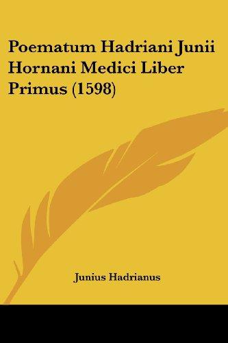 Poematum Hadriani Junii Hornani Medici Liber Primus (1598)