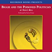 Biggie and the Poisoned Politician: Biggie Weatherford, Book 1 | Nancy Bell