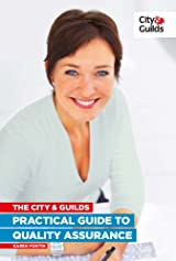 The City & Guilds Practical Guide to Quality Assurance