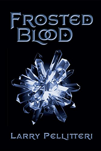 Flash price cuts in today's Kindle Daily Deals! Check out Larry Pellitteri's sci-fi novel Frosted Blood – Just $0.99!