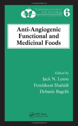 Anti-Angiogenic Functional And Medicinal Foods (Nutraceutical Science And Technology)