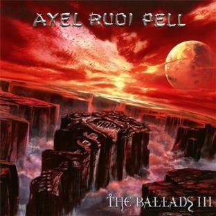 The Ballads 3 by A.R.P./Axel Rudi Pell (2010) Audio CD