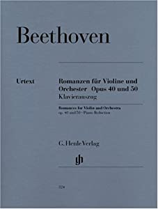 Romances For Violin And Orchestra In G And F Major Op 40 U 50 - Violin And Orchestra - Piano Reduction With Solo Part - Hn 324 Klavierauszug from G. Henle Verlag