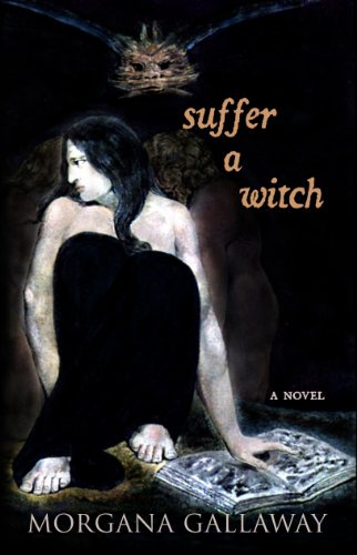 Suffer a Witch by Morgana Gallaway