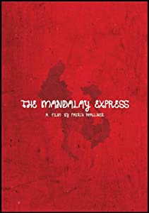 The Mandalay Express [DVD]