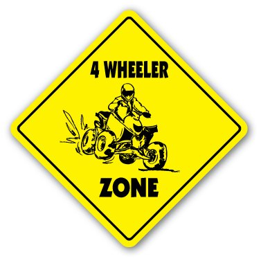 4 WHEELER ZONE Sign novelty gift monster truck mud