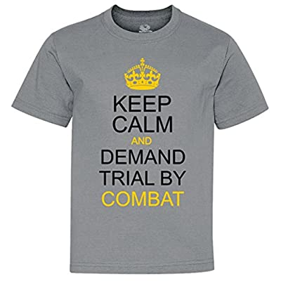 Keep Calm and Demand Trial By Combat Youth T-Shirt