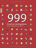 999 kreative Lieblingsideen zum Selbermachen: mit 10 Magnetlesezeichen