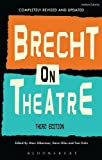 Bertolt Brecht Brecht on Theatre