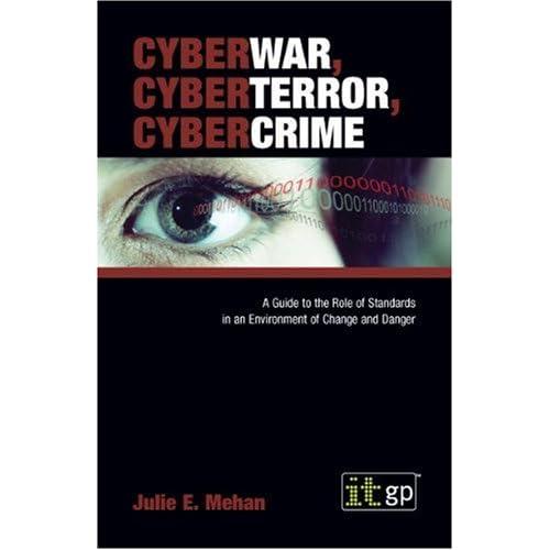 CyberWar, CyberTerror, CyberCirme (Paperback)