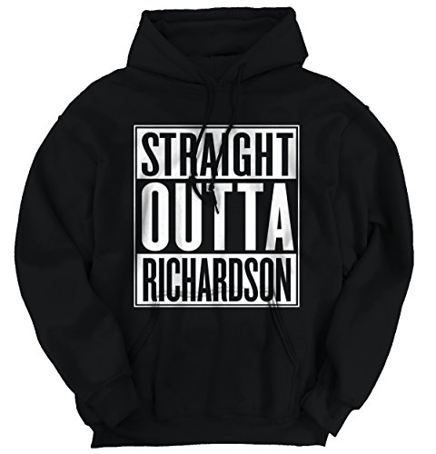 Straight Outta Richardson, TX City Movie T Shirts Gift Ideas Hoodie Sweatshirt (Party City Richardson)