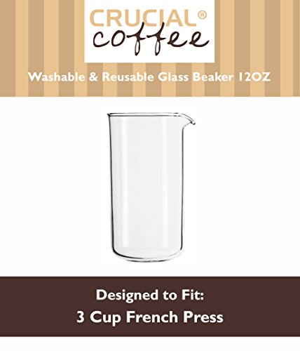 3 Cup (12 OZ) Washable & Reusable Universal Replacement French Press Glass Beaker Fits Bodum & All 3 Cup French Presses, Designed & Engineered by Crucial Coffee