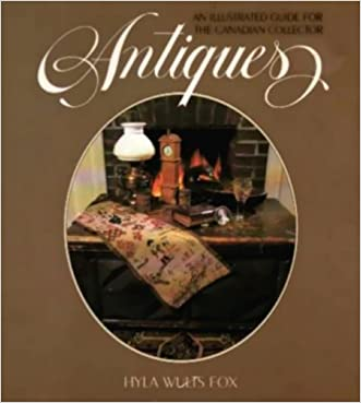 Antiques: An Illustrated Guide for the Canadian Collector