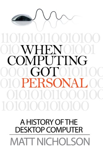 Discount Electronics On Sale When Computing Got Personal: A history of the desktop computer