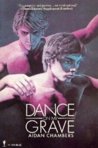 Dance on My Grave, Aidan Chambers