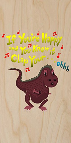 """""""If You'Re Happy.. Can'T Clap"""" Funny Tyrannosaurus Rex Dinosaur Small Arms Humor - Plywood Wood Print Poster Wall Art front-271329"""