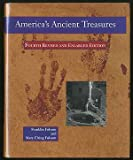 img - for America's Ancient Treasures: A Guide to Archeological Sites and Museums in the United States and Canada book / textbook / text book