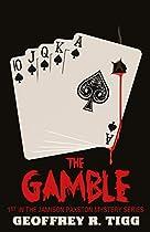 The Gamble (Jamison Paxston Mystery Series Book 1)