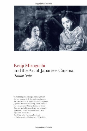 Kenji Mizoguchi and the Art of Japanese Cinema