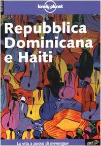 Lonely Planet Repubblica Dominicana E Ha (Italian Edition)