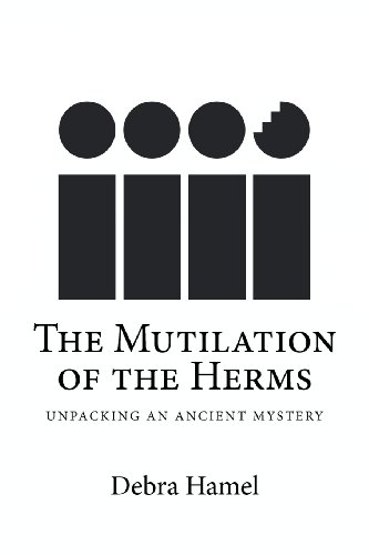 the-mutilation-of-the-herms-unpacking-an-ancient-mystery
